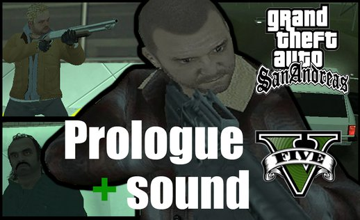 Mission GTA V Prologue + Sound (DYOM)