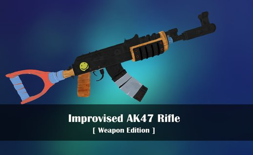 Improvised AK47 Rifle