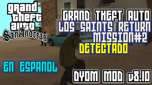 GTA: Los Saints Return Mission#2 Detected (DYOM)