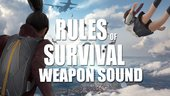 Rules Of Survival Weapon Sound