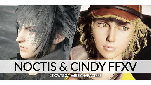 Noctis Lucis Caelum & Cindy Aurum Final Fantasy XV [Add-on Ped | Replace] v1.5