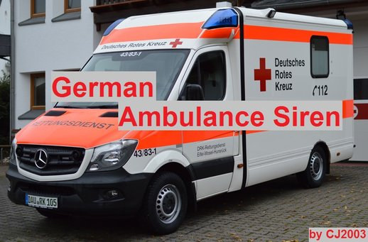 [2018] German Ambulance Siren