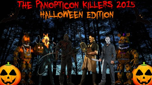 The Panopticon Killers 2015 Halloween Edition