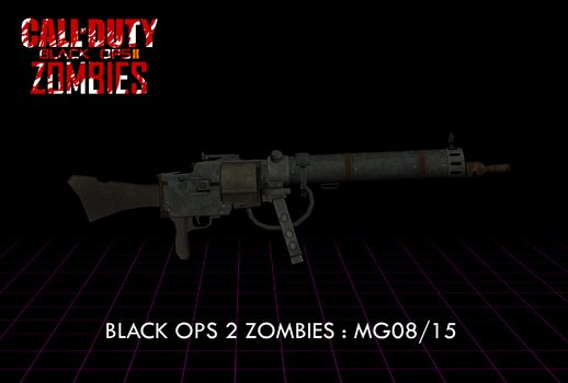 COD: Black Ops 2 Zombies: MG08/15