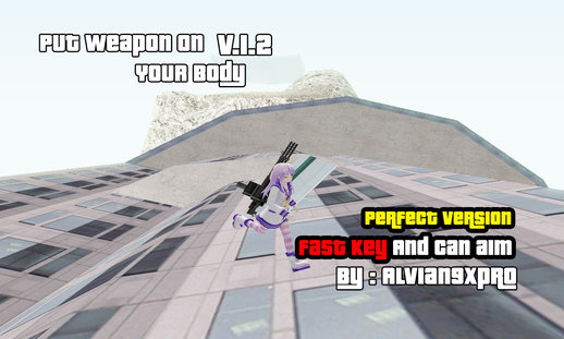 Put Weapon On Your Body V.1.2 (PC) + Aim and Skydiving Support