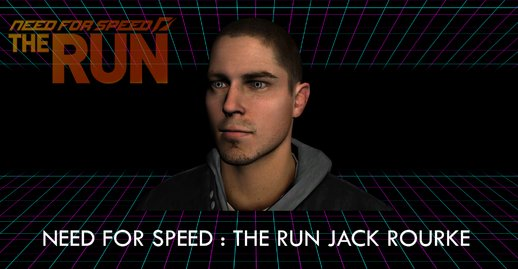 Jack Rourke From Need For Speed: The Run