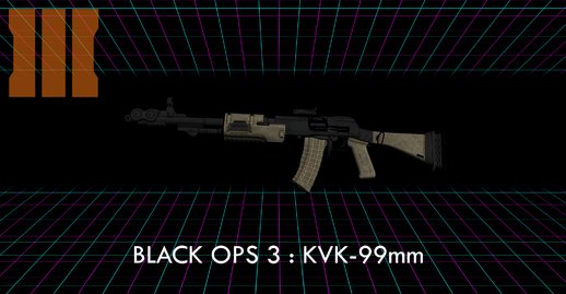 Call of Duty Black Ops 3: KVK-99mm
