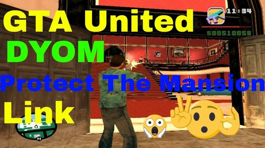 San Vice DYOM Mission Protect the Mansion