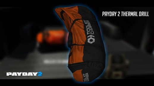 PAYDAY 2 Thermal Drill Bag