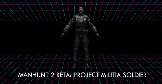 Manhunt 2 Beta: Project Milita Merc