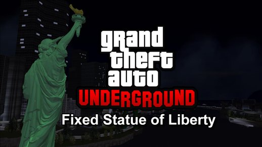 Fixed COL for Statue of Liberty [GTA Underground]