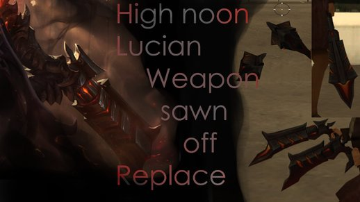 Sawn off | High Noon Lucian Replace