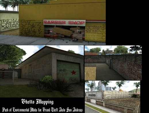 Ghetto Mapping (Graffiti, Textures, & Objects)