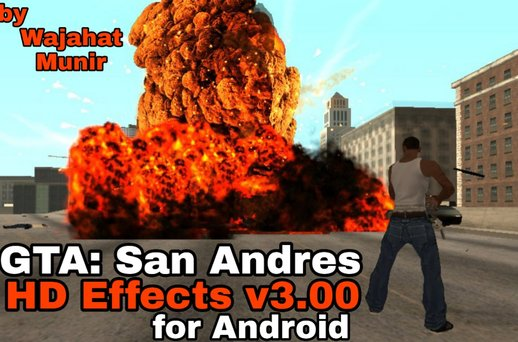 GTA SA HD Effects v3.00 for Android