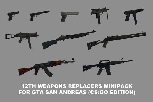 12th Weapons Replacers Minipack (CS:GO Edition)