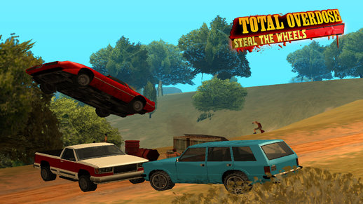 Total Overdose - Steal The Wheels DYOM