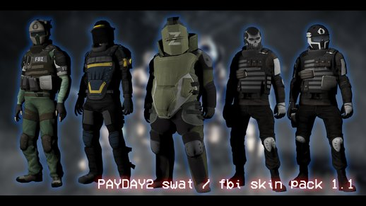 PAYDAY 2 SWAT/FBI Skin Pack 1.1