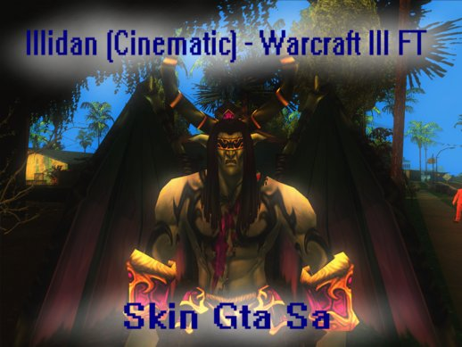 Illidan (Cinematic) - Warcraft III FT